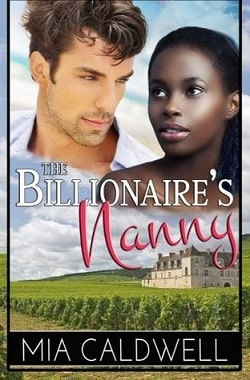 The Billionaire's Nanny by Mia Caldwell