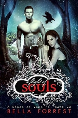 A Flight of Souls (A Shade of Vampire 23) by Bella Forrest