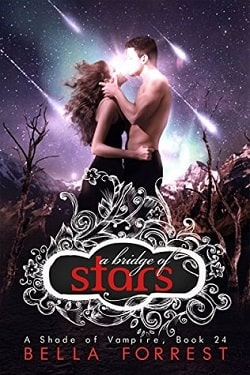 A Bridge of Stars (A Shade of Vampire 24) by Bella Forrest