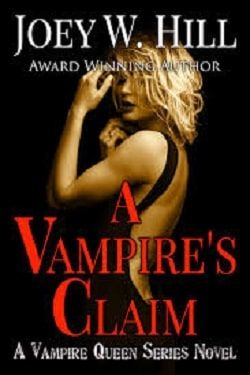A Vampire's Claim (Vampire Queen 3) by Joey W. Hill