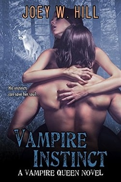 Vampire Instinct (Vampire Queen 7) by Joey W. Hill