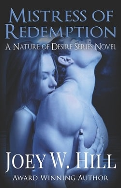 Mistress of Redemption (Nature of Desire 5) by Joey W. Hill