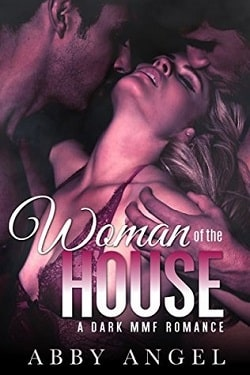 Woman of the House by Abby Angel, Alexis Angel