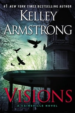 Visions (Cainsville 2) by Kelley Armstrong