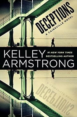 Deceptions (Cainsville 3) by Kelley Armstrong