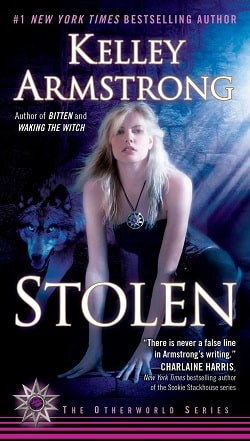 Stolen (Otherworld 2) by Kelley Armstrong