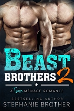 Beast Brothers 2 by Stephanie Brother