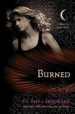 Burned (House of Night 7) by P. C. Cast
