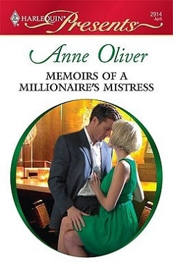 Memoirs of a Millionaire's Mistress by Anne Oliver