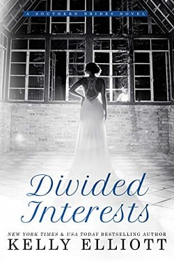 Divided Interests (Southern Bride 3) by Kelly Elliott