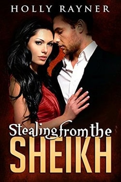 Stealing From The Sheikh (The Sheikh's American Love 2) by Holly Rayner