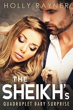 The Sheikh's Quadruplet Baby Surprise (The Sheikh's Baby Surprise 4) by Holly Rayner