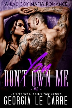 You Don't Own Me 2 (The Russian Don 2) by Georgia Le Carre