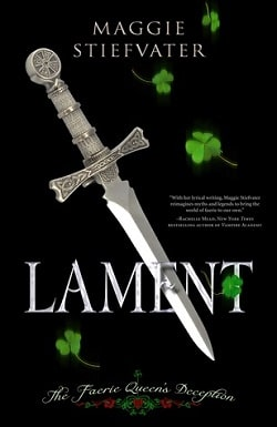 Lament: The Faerie Queen's Deception (Books of Faerie 1) by Maggie Stiefvater