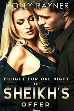 Bought For One Night: The Sheikh's Offer (The Sheikh's True Love 2) by Holly Rayner