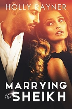 Marrying The Sheikh (The Sheikh Wants A Wife 1) by Holly Rayner