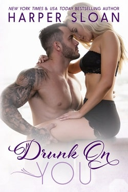 Drunk on You (Hope Town 4) by Harper Sloan