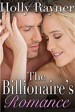 The Billionaire's Romance (A Winters Love 2) by Holly Rayner
