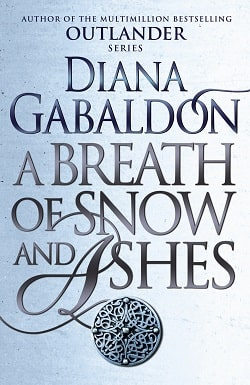 A Breath of Snow and Ashes (Outlander 6) by Diana Gabaldon