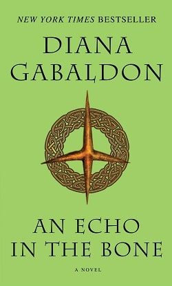 An Echo in the Bone (Outlander 7) by Diana Gabaldon