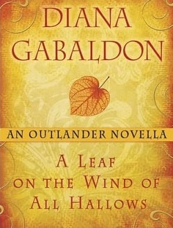 A Leaf on the Wind of All Hallows (Outlander 8.5) by Diana Gabaldon
