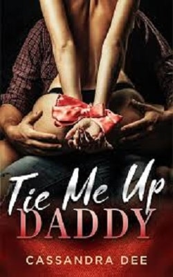 Tie Me Up Daddy by Cassandra Dee