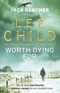 Worth Dying For (Jack Reacher 15) by Lee Child