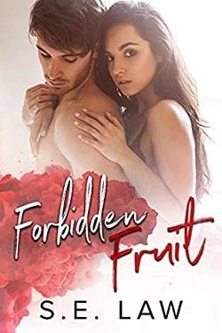 Forbidden Fruit (Sweet Treats 7) by S.E. Law