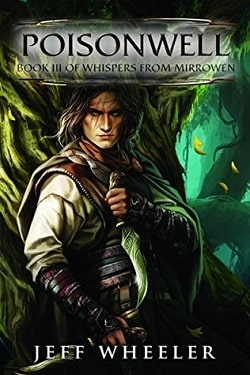 Poisonwell (Whispers from Mirrowen 3) by Jeff Wheeler