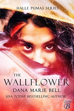 The Wallflower (Halle Pumas 1) by Dana Marie Bell