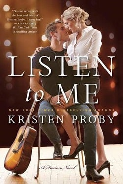 Listen to Me (Fusion 1) by Kristen Proby