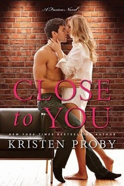 Close to You (Fusion 2) by Kristen Proby