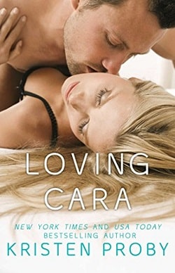 Loving Cara (Love Under the Big Sky 1) by Kristen Proby