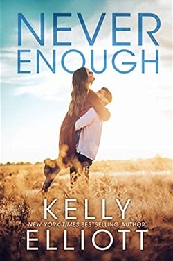 Never Enough (Meet Me in Montana 1) by Kelly Elliott