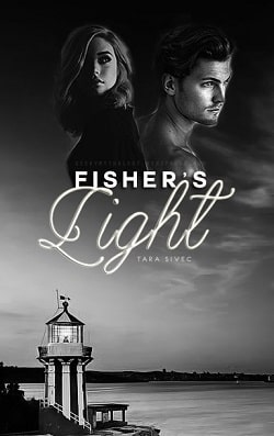 Fisher's Light (Fisher's Light 1) by Tara Sivec