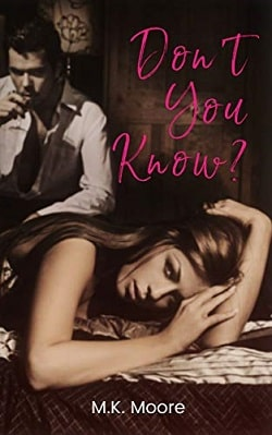Don't You Know by M.K. Moore