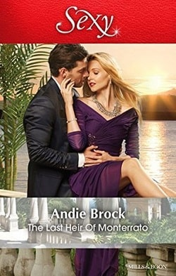 The Last Heir of Monterrato by Andie Brock