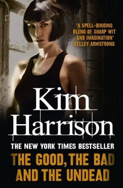 The Good, the Bad, and the Undead (The Hollows 2) by Kim Harrison