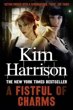 A Fistful of Charms (The Hollows 4) by Kim Harrison