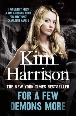 For a Few Demons More (The Hollows 5) by Kim Harrison