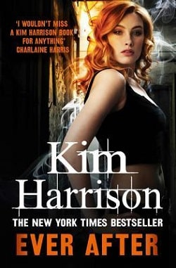 Ever After (The Hollows 11) by Kim Harrison