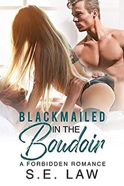Blackmailed in the Boudoir (Blackmail Fantasies 3) by S.E. Law