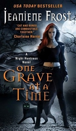 One Grave at a Time (Night Huntress 6) by Jeaniene Frost