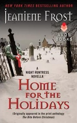Home for the Holidays (Night Huntress 6.5) by Jeaniene Frost
