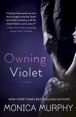 Owning Violet (The Fowler Sisters 1) by Monica Murphy