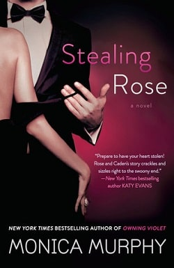 Stealing Rose (The Fowler Sisters 2) by Monica Murphy
