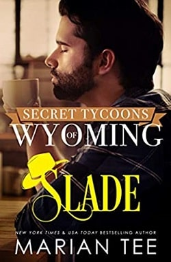 Slade (Secret Tycoons of Wyoming 1) by Marian Tee