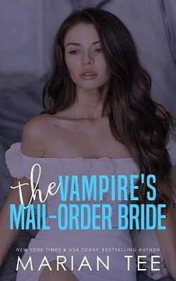 The Vampire's Mail-Order Bride by Marian Tee