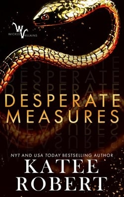 Desperate Measures (Wicked Villains 1) by Katee Robert