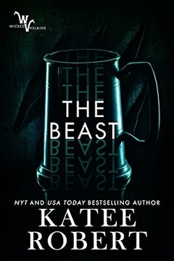 The Beast (Wicked Villains 4) by Katee Robert